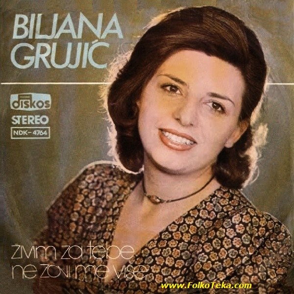 Biljana Grujic 1978 Zivim za tebe a
