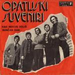 Opatijski Suveniri - 1972 Kad nekog volis