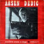 Arsen Dedic - 1969 Sve sto znas o meni