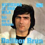 Dalibor Brun - 1973 Nevjerna je ona bila