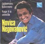 Novca Negovanovic -Doskografija 15208013_Novica_Negovanovi_-_Ljubomoro__Ljubomoro_p