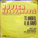 Novca Negovanovic -Doskografija 15208039_Novica_Negovanovi_-_Ti_Aneo__A_Ja_avo_z