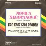 Novca Negovanovic -Doskografija 15219069_Novica_Negovanovi_-_Kad_Kroz_Selo_Proemz